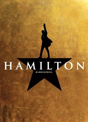 Hamilton; The Musical of the Century